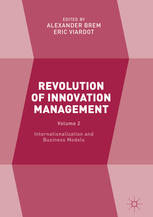 Revolution of Innovation Management: Volume 2 – Internationalization and Business Models